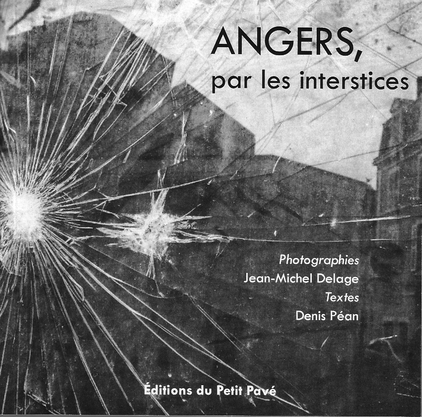 Angers, par les interstices - Photo angers-interstices.jpg