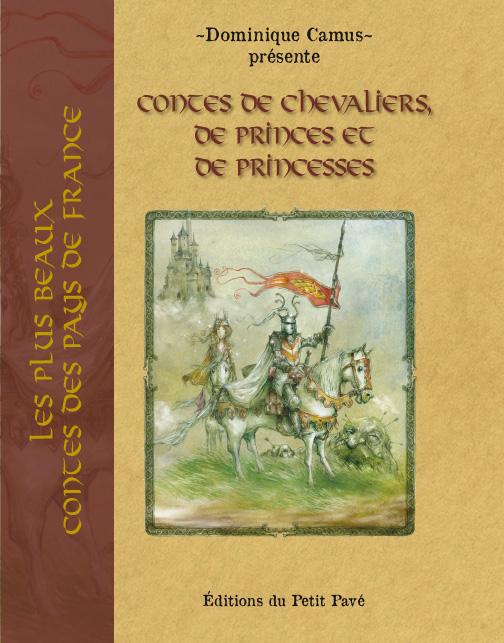 Contes de chevaliers, de princes et de princesses - Photo couv-chevalier_imp-1.jpg