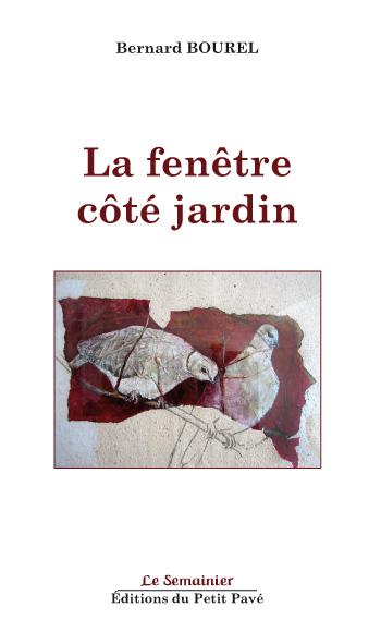 La fen tre c t jardin ouvrage des editions du petit pav for La fenetre a cote