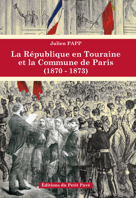 La République en Touraine et la Commune de Paris (1870-1873) - Photo couv-repub_touraine_v2-1-1.jpg