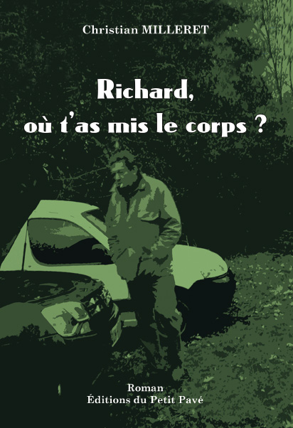 Richard, où t'as mis le corps ? - Photo couv-richard-imp.jpg