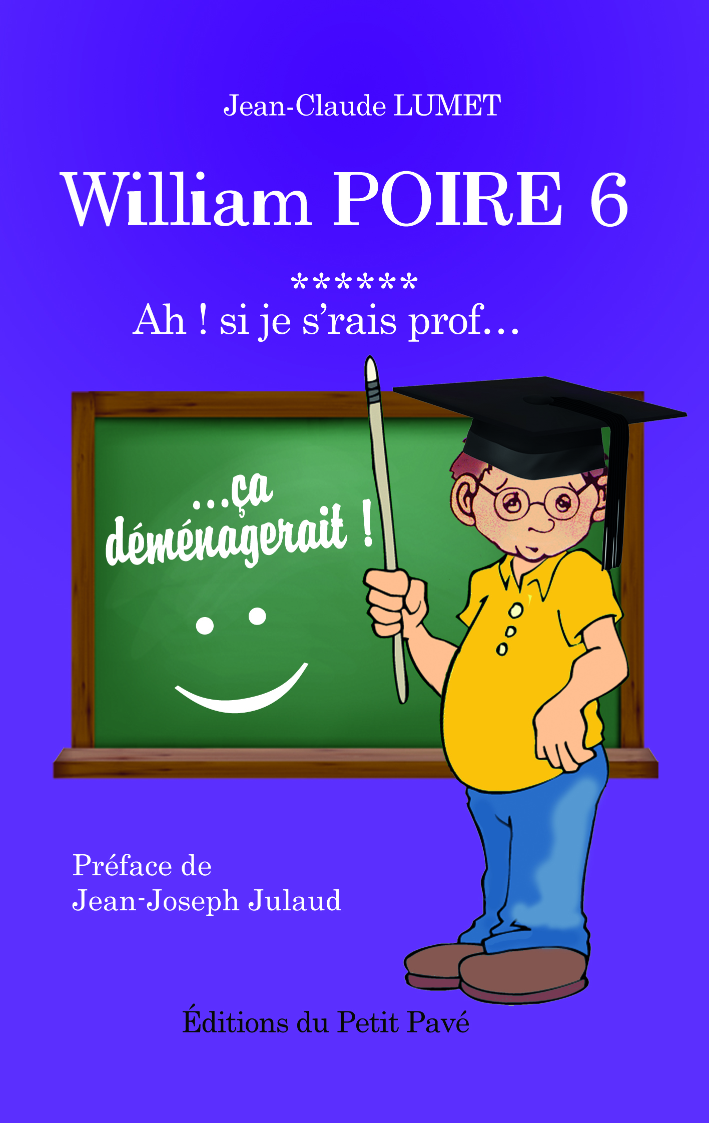 William Poire, tome 6 -  Ah ! si j'serais prof... - Photo couv-william-poire-6.jpg