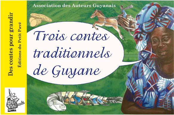Trois contes traditionnels de Guyane - Photo couv1_1.jpg