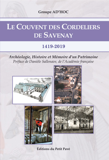 Le Couvent des Cordeliers de Savenay / 1419-2019 - Photo couverture_cordeliers_imp.jpg