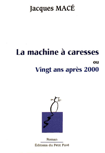 La machine à caresses - Photo la-machine-a-caresses.jpg