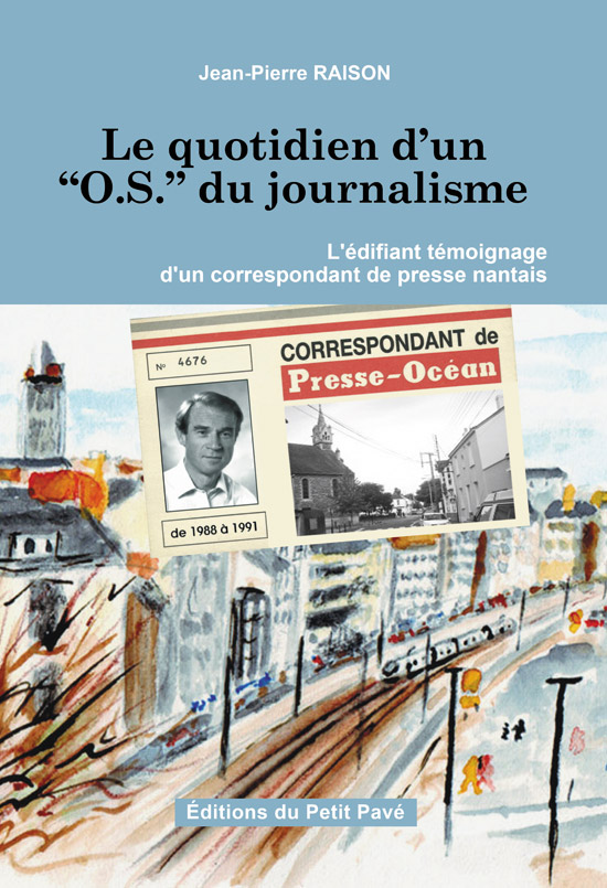 Le quotidien d'un OS du journalisme - Photo le-quotidien.jpg
