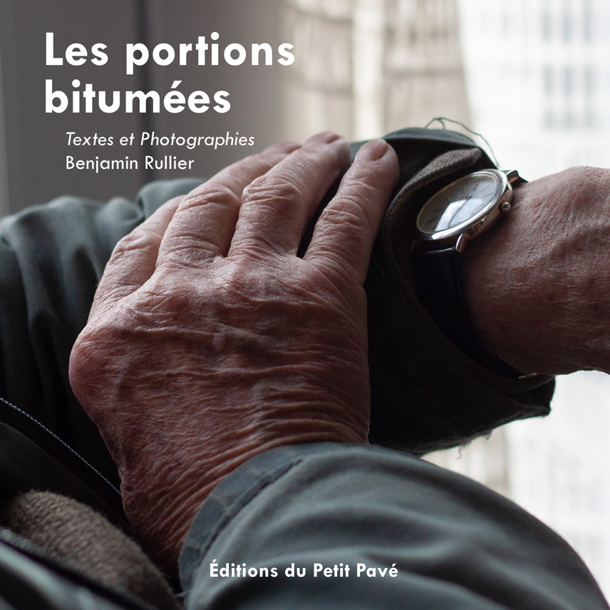 Les portions bitumées - Photo les_portions_bitumees-de-benjamin_rullier-aux_editions_du_petit_pave.jpg