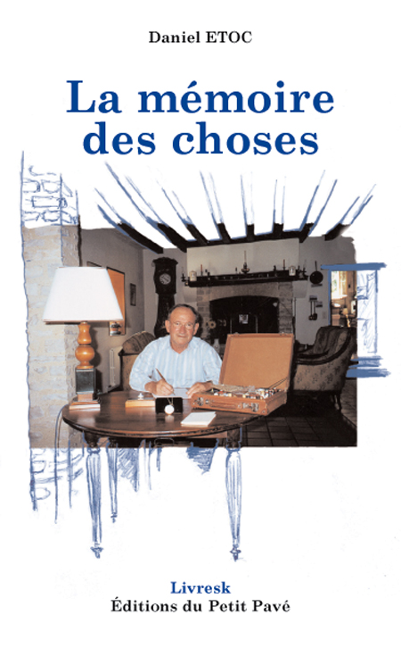 La mémoire des choses - Photo memoire-des-choses.jpg