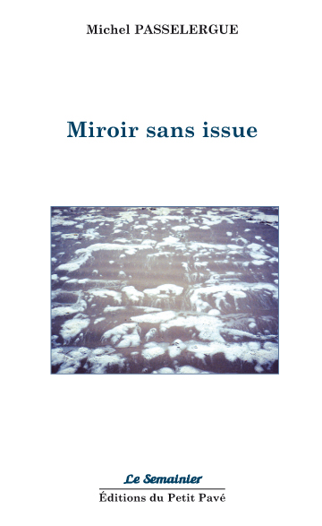 Miroir sans issue - Photo miroir.jpg