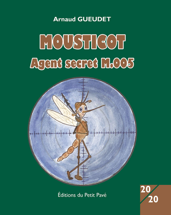 MOUSTICOT Agent secret M005 - Photo mousticot.jpg